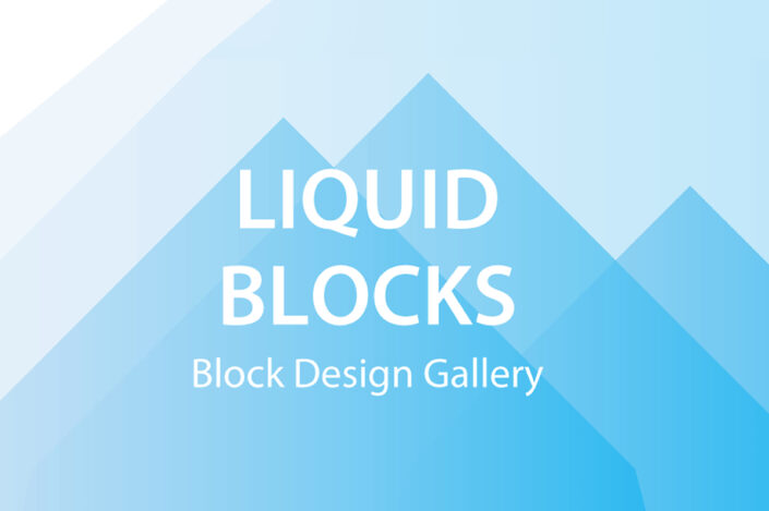 Liquid Blocks